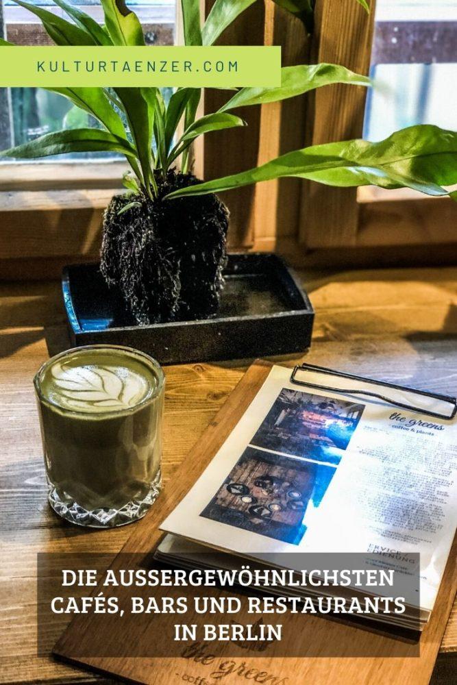 Die außergewöhnlichsten Cafés, Bars und Restaurants in Berlin - Gutes Essen, freundlicher Service und fantastisches Ambiente in Berlin